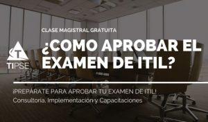 como aprobar el examen de ITIL